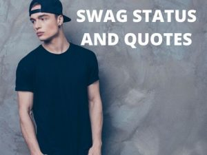 BEST SWAG QUOTES AND CAPTIONS THAT DEFINES HOW COOL YOU ARE