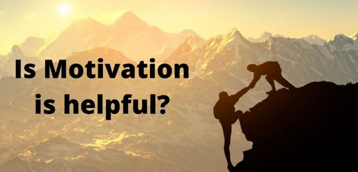 -is motivation is helpful? | BOOKMARK STATUS