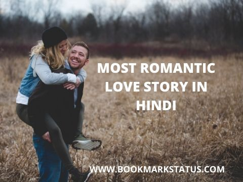 MOST ROMANTIC LOVE STORY IN HINDI