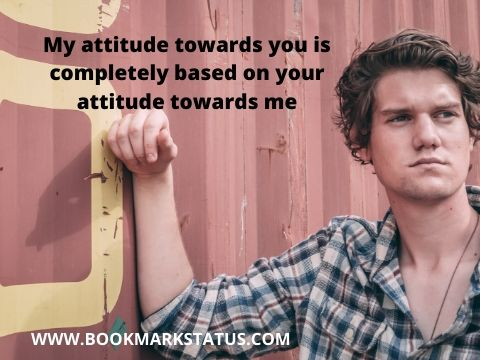 attitude quotes for boys in English