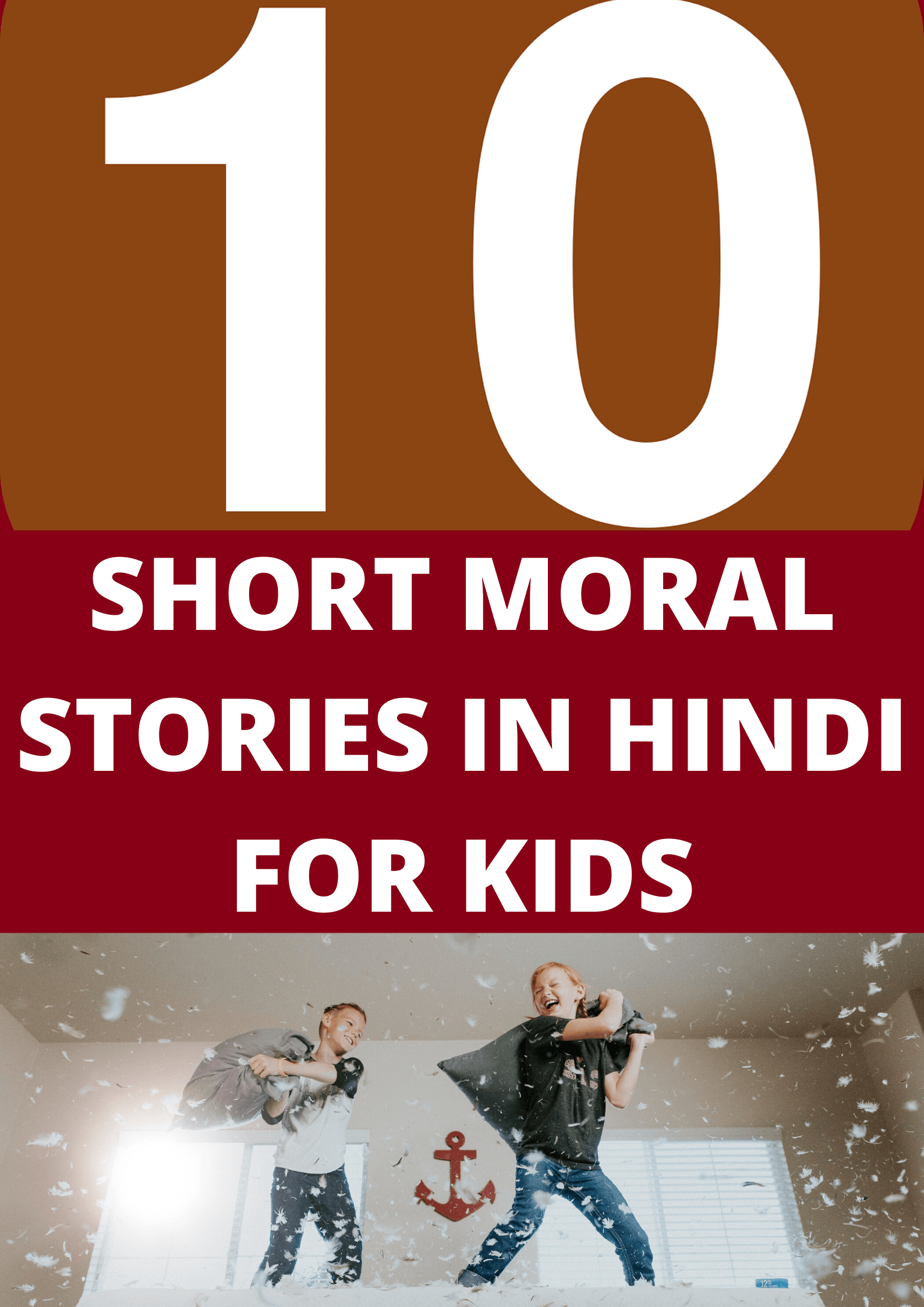Read more about the article Top 10 Short moral Stories in Hindi For Kids to Give Them a Lesson Of Life.