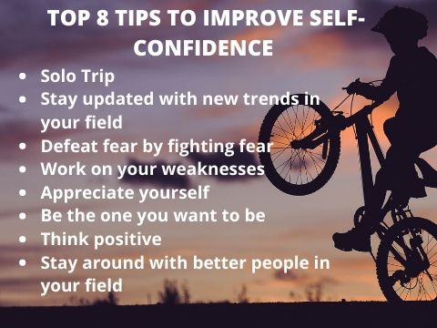 Top 8 tips to improve your self confidence