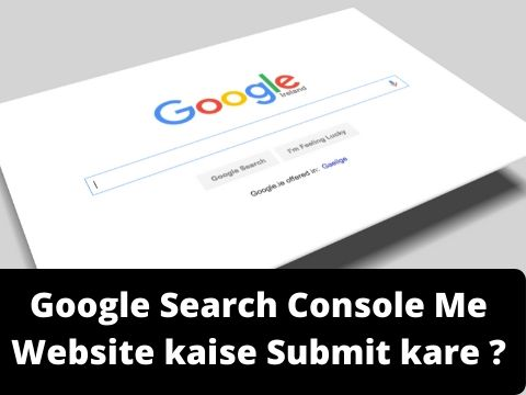 Google Search Console Me Website kaise Submit kare – (Complete Setup Guide 2020)