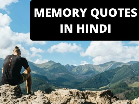 50+ Best Memory Quotes in Hindi about love and friendship