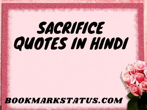 30 Accurate Sacrifice Quotes in Hindi