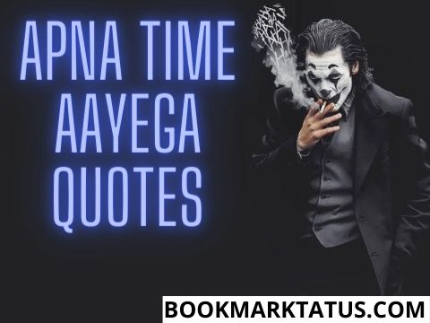 Apna Time Aayega Quotes in Hindi