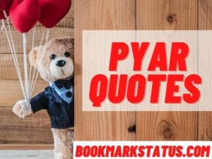 50 Best Pyar quotes in Hindi