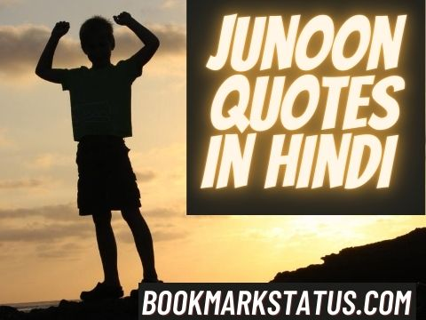 Best 25+ Junoon quotes in Hindi