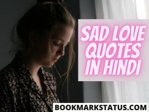 50 Best Sad Love Quotes in Hindi