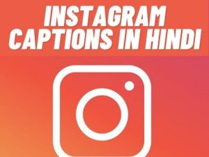 49+ Best Instagram Captions in Hindi