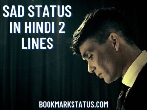 Sad Status in Hindi 2 lines