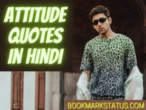 99+ Best Attitude Quotes in Hindi