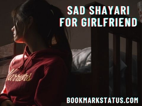 You are currently viewing 30 Best Sad Shayari for Girlfriend