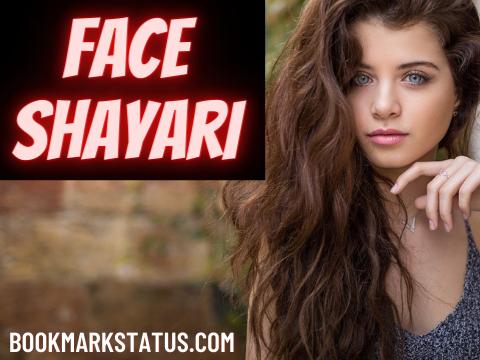 40 Beautiful Face Shayari