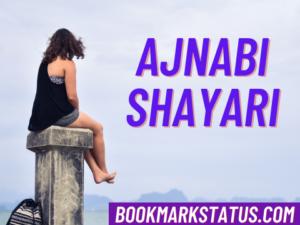 29+ Ajnabi Shayari in Hindi