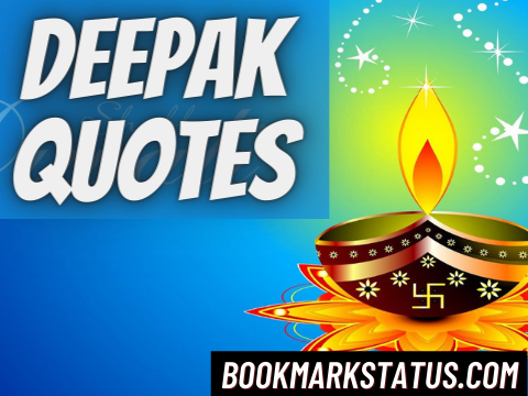 30 Best Deepak Quotes in Hindi