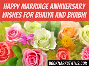 Happy Marriage Anniversary Wishes For Bhaiya and Bhabhi