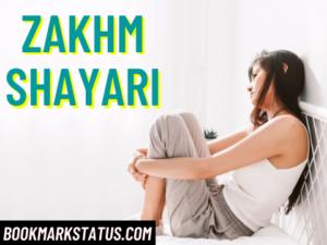 29+ Zakhm Shayari for whatsapp and fb