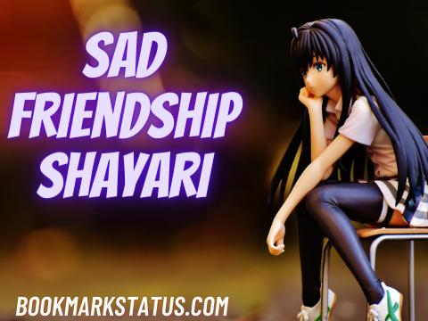 26 Very Sad Friendship Shayari