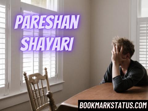 25 Very Sad pareshan shayari