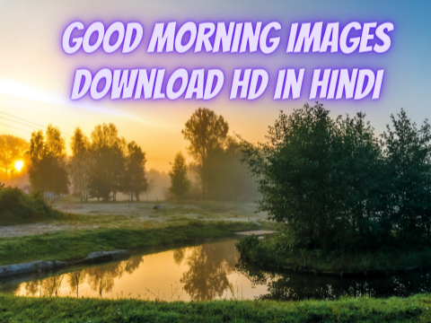 Good morning Images Download Hd in Hindi 2021