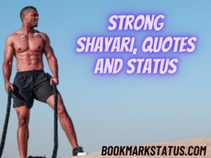 Strong Shayari, quotes and status in hindi