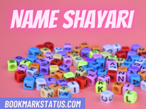 Read more about the article 30 Beautiful Name Shayari