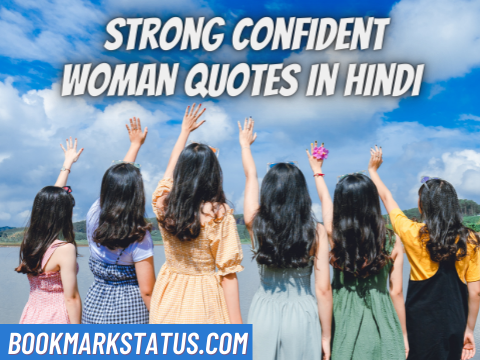 Read more about the article 31 Best Strong Confident Woman Quotes In Hindi